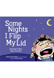 Some Nights I Flip My Lid