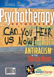 September/October 2020 Antiracism in the Therapy Room