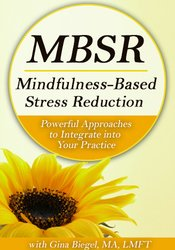 Mindfulness-Based Stress Reduction (MBSR):