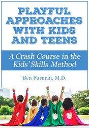 Playful Approaches with Kids and Teens:
