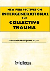 New Perspectives on Intergenerational and Collective Trauma