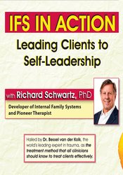 IFS in Action: Leading Clients to Self-Leadership
