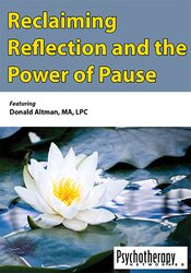 Reclaiming Reflection and the Power of Pause