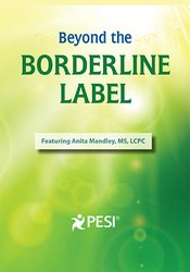 Beyond the Borderline Label