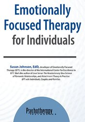 Emotionally Focused Therapy for Individuals
