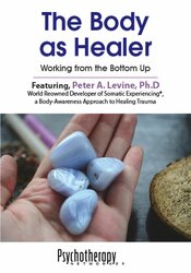 The Body as Healer: Working from the Bottom Up