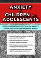 Anxiety in Children and Adolescents: