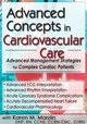 Advanced Management Strategies for Complex Cardiac Patients