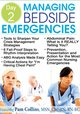 Key Interventions & Documentation Strategies During a Patient Emergency