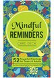 Mindful Reminders Card Deck: 52 Powerful Practices for Teens & Adults