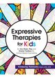 Expressive Therapies for Kids
