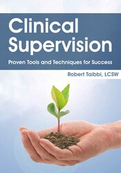 Image ofClinical Supervision:  Proven Tools and Techniques for Success
