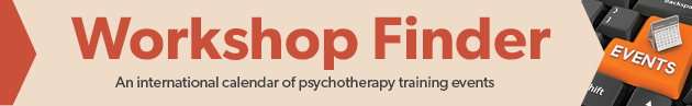 Workshop Finder - An International calendar of psychotherapy training events