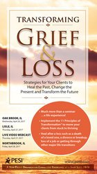 Image ofTransforming Grief & Loss: Strategies for Your Clients to Heal the Pas