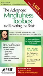 The Advanced Mindfulness Toolbox for Rewiring the Brain: Intensive 2-D