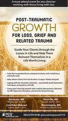 Image ofPost-Traumatic Growth for Loss, Grief and Related Trauma: Guide Your C