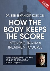 Image of Dr. Bessel van der Kolk on How the Body Keeps the Score: Intensive Tra