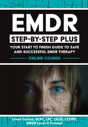 Image of EMDR Step-by-Step PLUS: Your Start to Finish Guide to Safe and Success