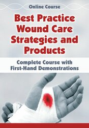 Image of Best Practice Wound Care Strategies and Products: Complete Course with