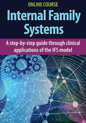 Image of Internal Family Systems: A Step-by-Step Guide Through Clinical Applica
