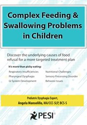 Image of Eating with Ease: Managing Complex Feeding & Swallowing Problems in Ch