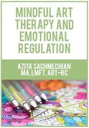 Image of Mindful Art Therapy and Emotional Regulation