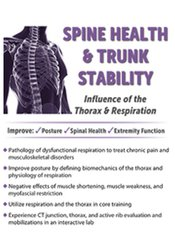 Image of Spine Health & Trunk Stability: Influence of the Thorax & Respiration