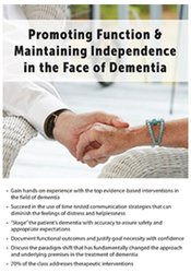 Image of Promoting Function & Maintaining Independence in the Face of Dementia
