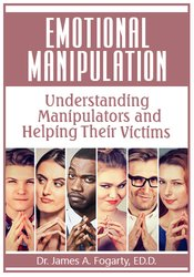 Image of Emotional Manipulation: Understanding Manipulators and Helping Their V