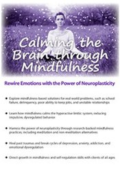 Image of Calming the Brain through Mindfulness: Rewire Emotions with the Power