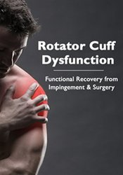 Image of Rotator Cuff Dysfunction: Functional Recovery from Impingement & Surge