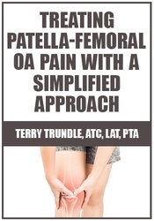 Image of Treating Patella-Femoral OA Pain with a Simplified Approach