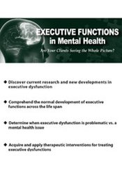 Image of Executive Functions in Mental Health: Are Your Clients Seeing the Whol
