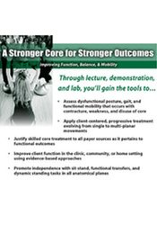 Image of A Stronger Core for Stronger Outcomes – Improving Function, Balance, &