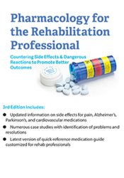 Image of Pharmacology for the Rehabilitation Professional: Countering Side Effe