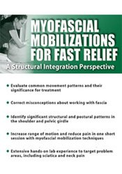 Image of Myofascial Mobilizations for Fast Relief: A Structural Integration Per