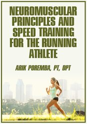 Image of Neuromuscular Principles and Speed Training for the Running Athlete