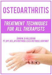 Image of Osteoarthritis: Treatment Techniques for All Therapists