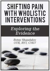 Image of Shifting Pain with Wholistic Interventions: Exploring the Evidence