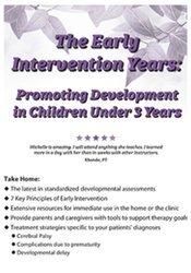 Image of The Early Intervention Years: Promoting Development in Children Under