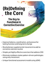 (Re)Defining the Core: The Key to Functional & Corrective Exercise