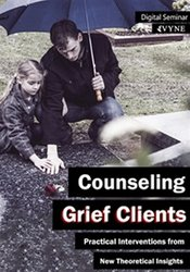 Image ofCounseling Grief Clients: Practical Interventions from New Theoretical