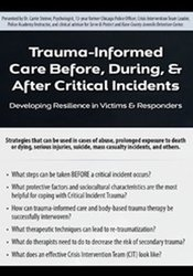 Image of Trauma-Informed Care Before, During, & After Critical Incidents: Devel