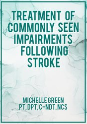 Image ofTreatment of Commonly Seen Impairments Following Stroke