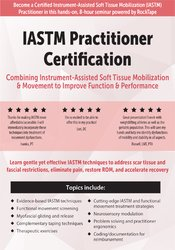 Image of IASTM Practitioner Certification: Combining Instrument-Assisted Soft T