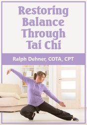 Restoring Balance Through Tai Chi
