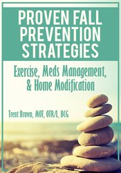 Image of Proven Fall Prevention Strategies: Exercise, Meds Management, & Home M