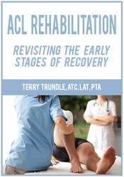 Image ofACL Rehabilitation: Revisiting the Early Stages of Recovery
