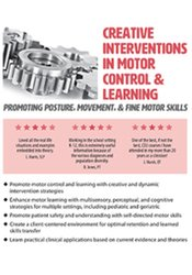 Image of Creative Interventions in Motor Control & Learning: Promoting Posture,