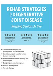 Image of Rehab Strategies for Degenerative Joint Disease: Keeping Seniors Activ